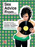 Sex Advice From Djs Sorority Girls Cowboys Car Dealers Bartenders Pool Cleaners Hairstylists & More