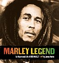 Marley Legend An Illustrated Life of Bob Marley With CD