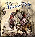 Animals Marco Polo Saw An Adventure On T