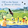 Off to the Sweet Shores of Africa & Other Talking Drum Rhymes