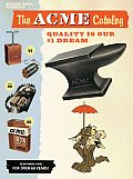 The Acme Catalog: Quality Is Our #1 Dream