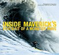 Inside Mavericks Portrait of a Monster Wave