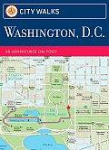 City Walks Washington DC 50 Adventures on Foot