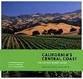 Californias Central Coast The Ultimate Winery Guide