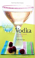 Viva Vodka Colorful Cocktails with a Kick