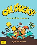 Oh, Ducky!: A Chocolate Calamity
