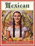 Mexican Calendar Girls Golden Age of Calendar Art 1930 1960