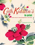 Cath Kidstons in Print Brilliant Ideas for Using Vintage Fabrics in Your Home