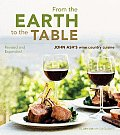 From the Earth to the Table: John Ash's Wine Country Cuisine Cover