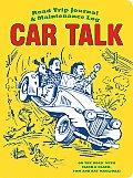 Car Talk Road Trip Journal & Maintenance Log