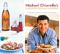 Michael Chiarellos Flavored Oils & Vinegars