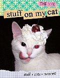 Stuff On My Cat The Book