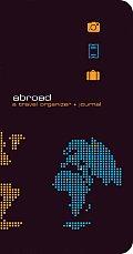 Abroad: A Travel Organizer + Journal