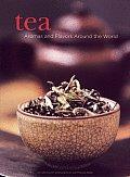 Tea Aromas & Flavors Around The World