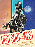 Best Shot in the West: The Adventures of Nat Love Cover
