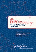 DIY Wedding Celebrate Your Day Your Way