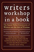 Writers Workshop in a Book The Squaw Valley Community of Writers on the Art of Fiction