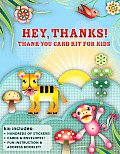 Hey, Thanks!: Thank-You Card Kit for Kids