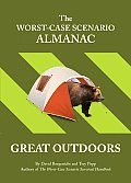 The Worst Case Scenario Almanac: Great Outdoors (Worst-Case Scenario Survival Handbooks)
