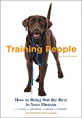Training People: How to Bring Out the Best in Your Human Cover