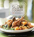Art of the Slow Cooker 80 Exciting New Recipes