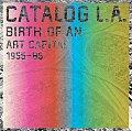 Catalog L A Birth of an Art Capital 1955 1985