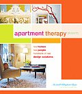 Apartment Therapy Presents: Real Homes, Real People, Hundreds of Design Solutions Cover