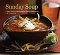 Sunday Soup A Years Worth of Mouth Watering Easy To Make Recipes