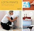 Lotta Prints: How to Print with Anything, from Potatoes to Linoleum Cover
