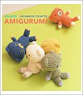 Kyuuto Japanese Crafts Amigurumi