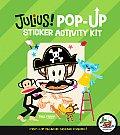 Julius! Pop-Up Sticker Activity Kit [With Sticker(s)] (Julius!)
