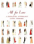 All For Love A Romantic Anthology