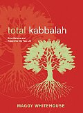 Total Kabbalah Bring Balance & Happiness Into Your Life