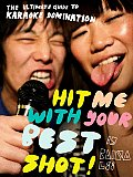 Hit Me with Your Best Shot The Ultimate Guide to Karaoke Domination