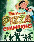 Tony & The Pizza Champions