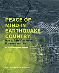Peace of Mind in Earthquake Country How to Save Your Home Business & Life 3rd Edition