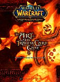 The Art of the Trading Card Game: Volume 1 (World of Warcraft) Cover
