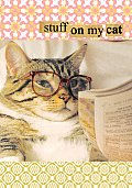Stuff on My Cat Journal [With...