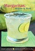 Margaritas, Mojitos & More