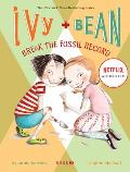 Ivy & Bean #3: Ivy and Bean Break the Fossil Record