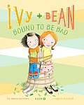 Ivy & Bean #05: Ivy and Bean Bound to Be Bad Cover
