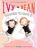 Ivy & Bean #06: Doomed to Dance Cover