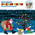 Eric Carle's Dream Snow Calendar: Pop-Up Advent Calendar