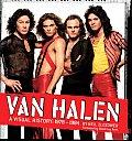 Van Halen A Visual History 1978 1984