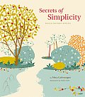 Secrets of Simplicity Learn to Live Better with Less