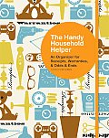 The Handy Household Helper: An Organizer for Receipts, Warranties, & Odds and Ends