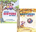 What Sisters Do Best/What Brothers Do Best