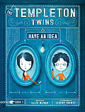 Templeton Twins 01 Have an Idea