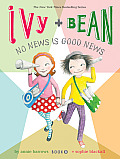 Ivy & Bean 08 No News Is Good News