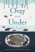 Over & Under the Snow